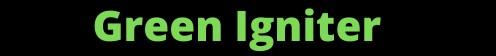 Green Igniter